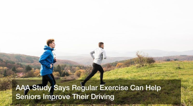 AAA Study Says Regular Exercise Can Help Seniors Improve Their Driving