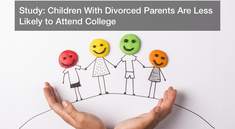 Study: Children With Divorced Parents Are Less Likely to Attend College
