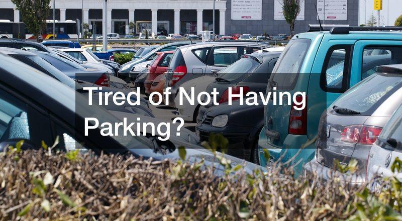 Having Parking Trouble?