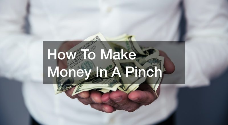 How To Make Money In A Pinch