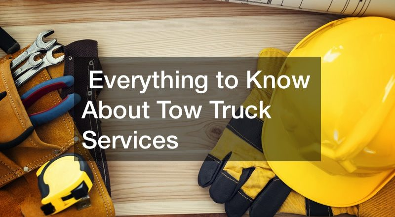 Everything to Know About Tow Truck Services